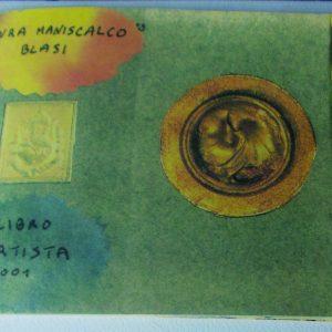 Laura Maniscalco Blasi |  SOGNARE TRA VERSI E COLORI | 2001, Libro d'artista, esemplare unico